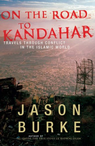 9780713998962: On the Road to Kandahar: travels through conflict in the Islamic world
