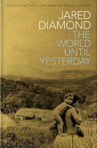 9780713998986: The World Until Yesterday: What Can We Learn from Traditional Societies?