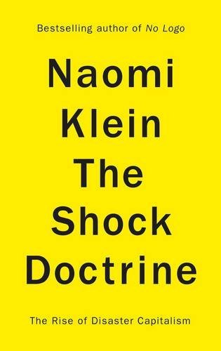 9780713998993: The Shock Doctrine: The Rise of Disaster Capitalism