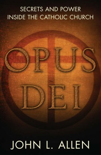 9780713999013: Opus Dei: Secrets and Power Inside the Catholic Church