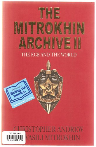 9780713999068: The Mitrokhin Archive II: The KGB and the World (TPB) (Group)