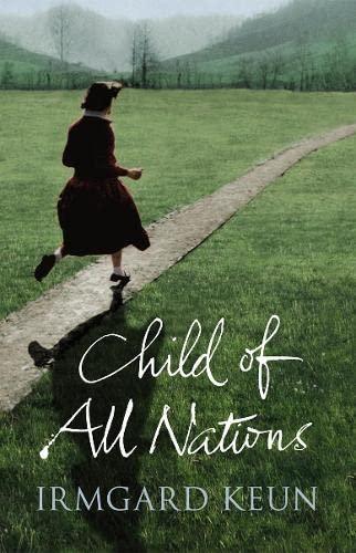 Child of All Nations (Penguin Classics): KEUN, IRMGARD