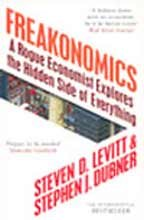9780713999082: Freakonomics - Rogue Economist Explores The Hidden Side Of Everything