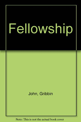 9780713999105: The Fellowship: The Story of a Revolution