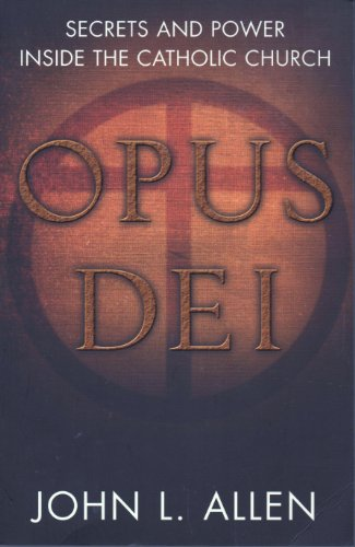 9780713999112: Opus Dei: Secrets and Power Inside the Catholic Church