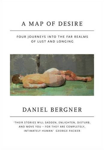 9780713999167: The Other Side of Desire: Four Journeys into the Far Realms of Lust and Longing