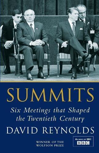 9780713999174: Summits: Six Meetings That Shaped the Twentieth Century