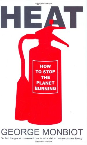 9780713999235: Heat: How to Stop the Planet Burning
