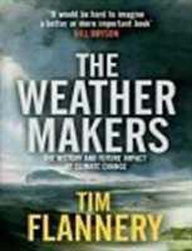 9780713999303: The Weather Makers