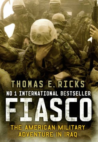 9780713999532: Fiasco: The American Military Adventure in Iraq
