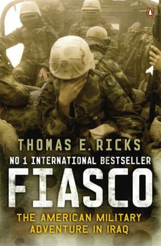 9780713999587: Fiasco : The American Military Adventure in Iraq