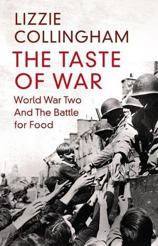 9780713999648: The Taste of War: World War Two and the Battle for Food