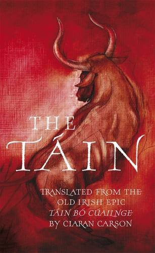 9780713999662: The Tain: A New Translation of the Taain Bao Cauailnge