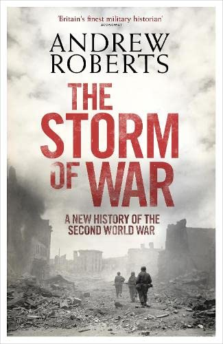 9780713999709: The Storm of War: A New History of the Second World War