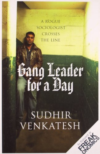 9780713999945: Gang Leader for a Day: A Rogue Sociologist Crosses the Line