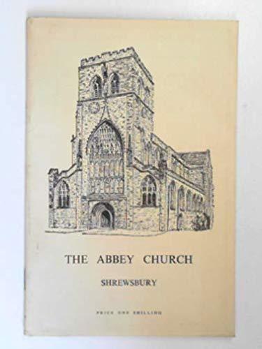 9780714006796: The Abbey of Saint Peter and Saint Paul and Parish Church of the Holy Cross, Shrewsbury;: Historical and descriptive handbook,