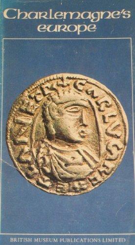 Charlemagne's Europe: Rudoe, Judy