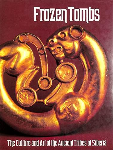 9780714100968: Frozen Tombs