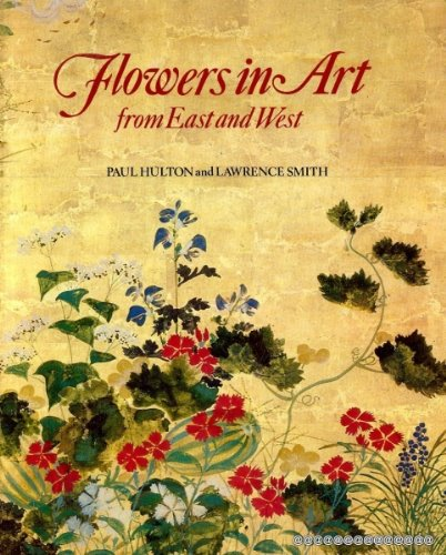 FLOWERS IN ART FROM EAST AND WEST.