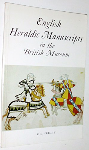 English Heraldic Manuscripts in the British Museum