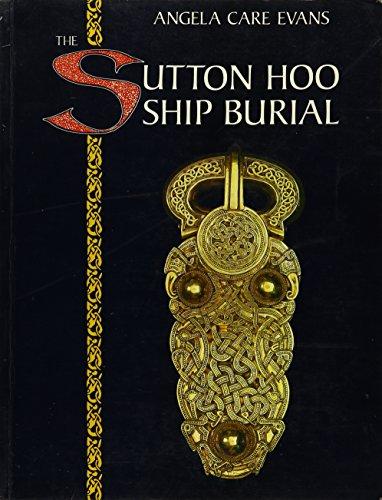 9780714105444: The Sutton Hoo Ship Burial