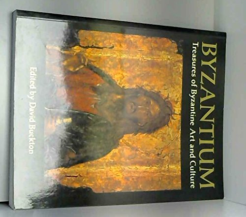 9780714105666: Byzantium: Treasures of Byzantine Art and Culture from British Collections