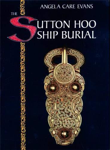 9780714105758: The Sutton Hoo Ship Burial