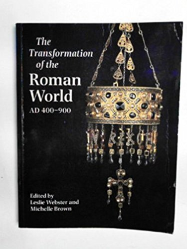 The Transformation of the Roman World, AD 400-900
