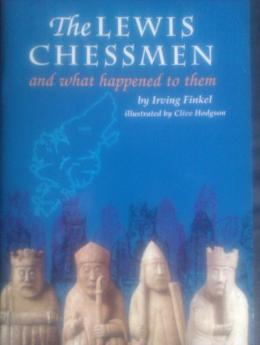 9780714105925: The Lewis Chessmen: What Happened to Them