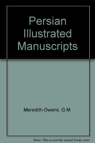 Persian Illustrated Manuscripts: Meredith-Owens, G.M.