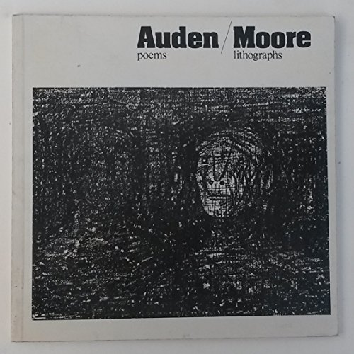 Auden poems, Moore lithographs: An exhibition of: British Museum