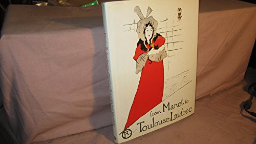 9780714107646: From Manet to Toulouse-Lautrec: French Lithographs, 1860-1900