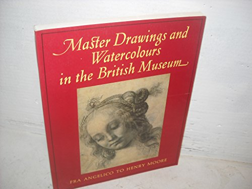 9780714107974: Master Drawings and Watercolours in the British Museum