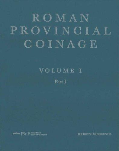 9780714108711: 1: Roman Provincial Coinage, Volume I