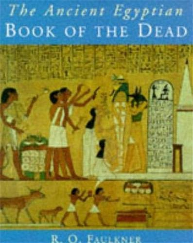 The Ancient Egyptian Book of the Dead: Translated by Raymond