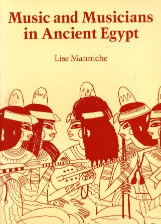 9780714109497: Music and Musicians in Ancient Egypt