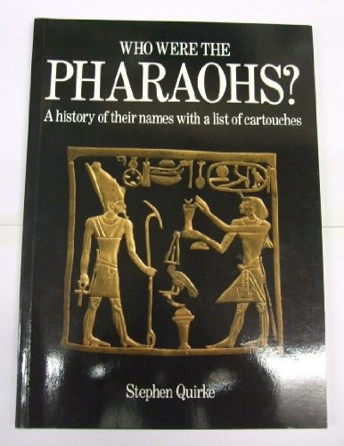 9780714109558: Who Were the Pharaohs? : A History of Their Names with a List of Cartouches
