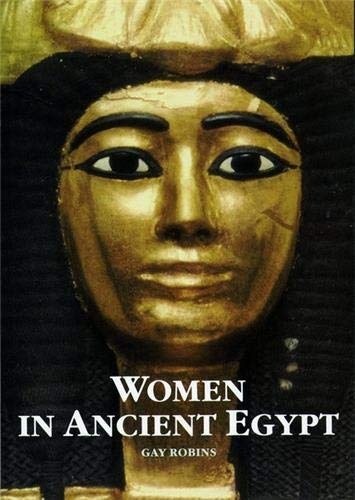 9780714109565: Women in Ancient Egypt /Anglais