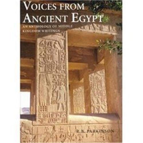 9780714109619: Voices from Ancient Egypt: An Anthology of Middle Kingdom Writings
