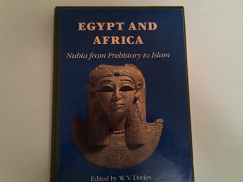9780714109626: Egypt and Africa: Nubia from Prehistory to Islam (English and French Edition)