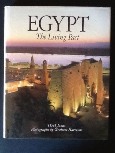 9780714109633: Egypt: The Living Past