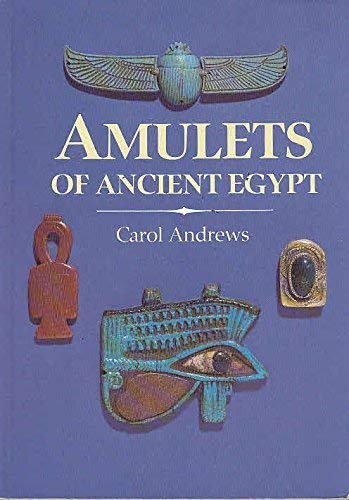 9780714109763: Amulets of Ancient Egypt (Egyptian)