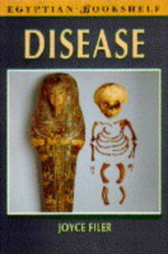9780714109800: Disease (Egyptian Bookshelf)