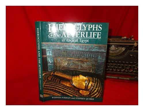 9780714109954: Hieroglyphs and the Afterlife in Ancient Egypt.