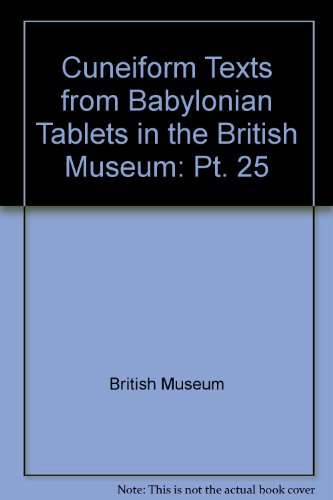 Cuneiform Texts from Babylonian Tablets in the British Museum. Part XXV.
