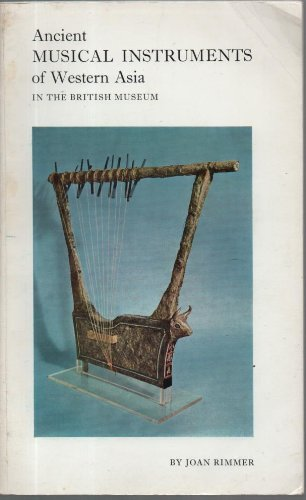 9780714110455: Ancient Musical Instruments of Western Asia in the British Museum