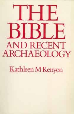 9780714110998: The Bible and recent archaeology