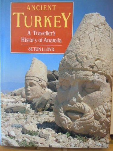 9780714111278: Ancient Turkey: Traveller's History of Anatolia