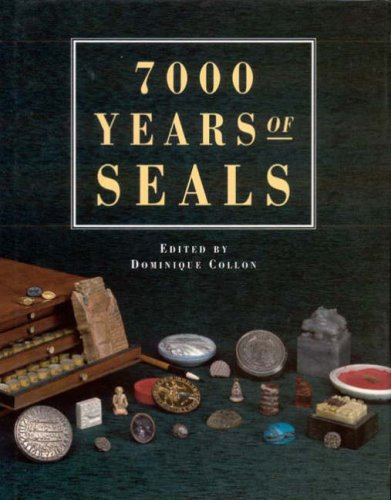 9780714111438: 7000 Years of Seals