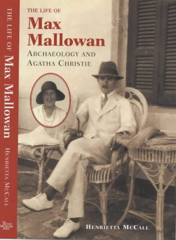 9780714111490: Life of Max Mallowan: Archeology and